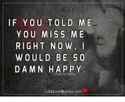 you miss me love quotes