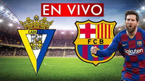 CÁDIZ vs BARCELONA EN VIVO 🔴 NARRACION EMOCIONANTE - YouTube