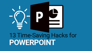 13 Time Saving Hacks For Better And Prettier Powerpoints