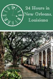 all the travel tips you need for a perfect 24 hours in new orleans with the garden district it s a 24 hour travel itinerary with the best restaurants