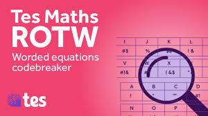 worded equations codebreaker tes maths resource of the week