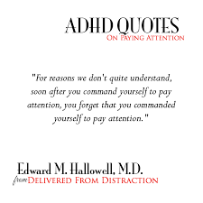 Distraction Quotes Magnificent ADHD Quotes For Information And Inspiration