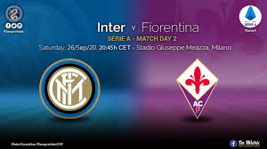 Preview - Inter vs Fiorentina: Starting On The Right Foot