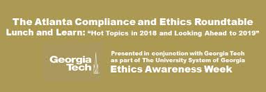 the atlanta compliance and ethics roundtable invites you to join us for this focused collaboration industry experts will share lessons learned results