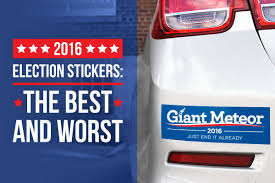 political campaign bumper stickers 2016 election stickers the best and worst stickeryou