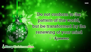 Do Not Conform To The Pattern Of This World Impressive Do Not Conform To The Pattern Of This World Merrychristmaspics