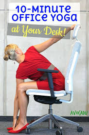 yoga in your desk chair minute office yoga at your desk to relieve tension office yoga yoga in your desk