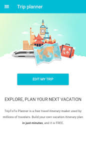 Free Itinerary Maker Trip Planner For Android Free Download And Software Reviews Cnet