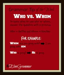 Grammar Tips Grammar Tips Comma Splices Who Vs Whom
