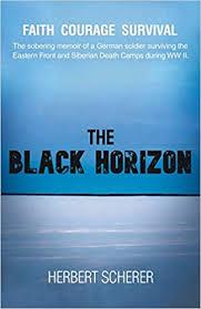 The Black Horizon: Scherer, Herbert: 9781698706207: Amazon.com: Books