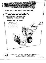 jacobson imperial 26 snowblower manual re jacobson imperial 26 snowblower manual