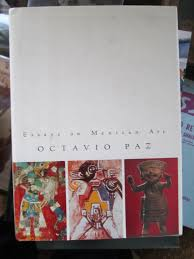 essays on mexican art octavio paz helen lane  essays on mexican art octavio paz helen lane 9780151290635 com books