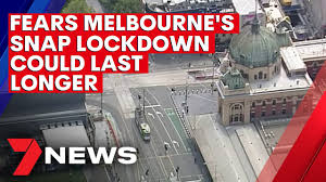 Fears Melbourne's snap lockdown could last longer than 5 days | 7NEWS -  YouTube