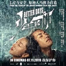 Clover Films - Catch BETTER DAYS 《少年的你》this weekend (7 Nov... | Facebook
