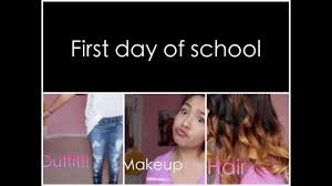 first day of high outfit hair and makeup you