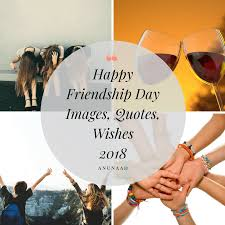 new 100 friendship day images 2018 es wishes status for whatsapp dp