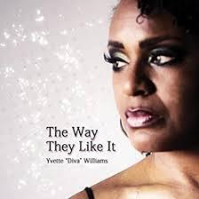 Amazon Music - Yvette Diva WilliamsのThe Way They Like It - Amazon ...