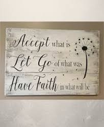 accept what is let go of what was have faith in what will be sign pallet sign wood sign home decor inspirational decor accept what is rustic wall art  on always forever inspirational reclaimed wood wall art with we decided on forever wood plank wall plaque pinterest wood