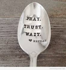 Pray Quotes Impressive Pray And Trust Quote Discovered By Quotes Sayings