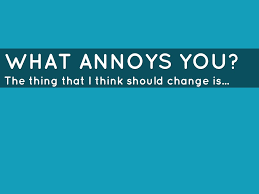 what annoys you by jkehrein what annoys you