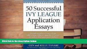effective essay tips about ivy league admission essays in summary the better the mba program the better positioned you are for serious professional success ivy league admissions essays explore