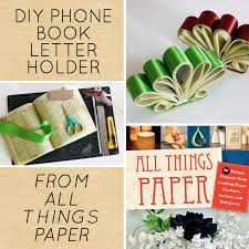 diy project phone book letter holder from all things paper book