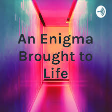 Brought To Light Podcast An Enigma Brought To Life Podcast Free Listening On