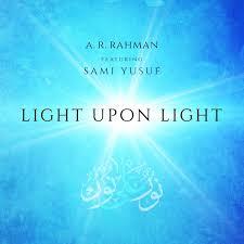 Light Upon Light Light Upon Light Sami Yusuf Official