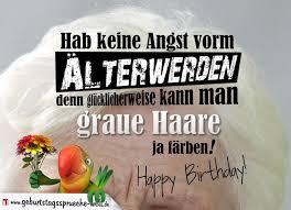 Lustige Geburtstagssprüche Zum Geburtstag Graue Haare