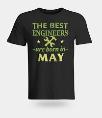 Birthday Design Shirts Us 12 34 5 Off Popular Design Hip Hop Anime Male Tshirt New Funny Birthday Men T Shirt The Best Engineers Are Born In May Joke Giftmake Shirts In