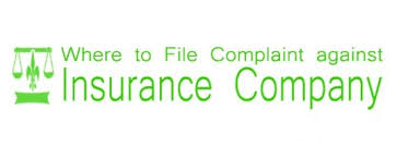 Where How To File Complaint Against Insurance Company In India