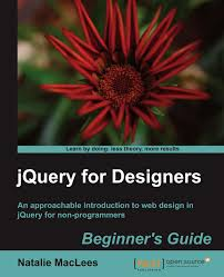 Jquery For Designers Jquery For Designers Beginners Guide Amazon Co Uk
