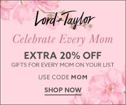 new offers and deals extra 20 off promo code at lord taylor