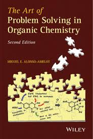 the art of problem solving in organic chemistry nd the art of problem solving in organic chemistry 2nd edition 1118530217 cover image