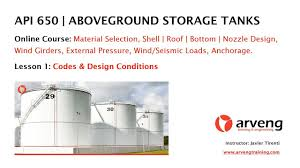 Atmospheric Tank Design Api 650 Design Of Storage Tanks Online Course Lesson 1