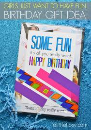 s just want to have fun easy birthday gift idea