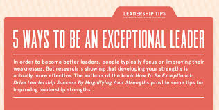 infographic ways to be an exceptional leader zenger folkman screen shot 2012 12 11 at 8 08 45 pm