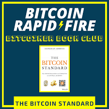 The second part goes back in time and analyzes the use of. Bitcoiner Book Club 2 The Bitcoin Standard Bitcoin Rapid Fire Lyssna Har Poddtoppen Se