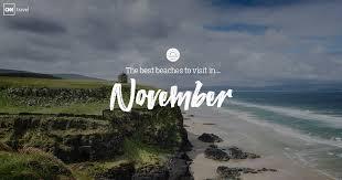 beaches to visit in november cnn travel
