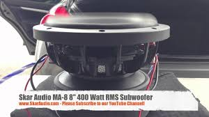 skar audio ma subwoofer power excursion video skar audio ma 8 8 subwoofer power excursion video