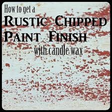 how to get a rustic chipped paint finish