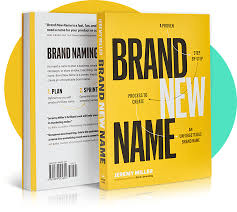 New Name Design Brand New Name A Brand Naming Book On How To Name Anything