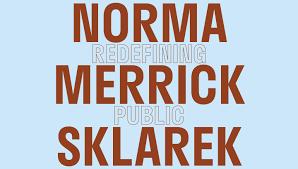 Norma Design Practice Architect Norma Merrick Sklarek Redefining Public Announcements E