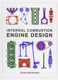 Combustion Engine Design Internal Combustion Engine Design 9780957329201 Amazon Com
