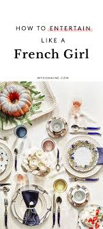 Table Setting In French 17 Best Ideas About French Table On Pinterest French Dining