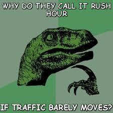 Image result for traffic meme