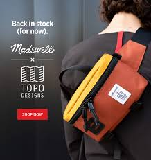 Its Back Madewell X Topo Designs Topo Designs Email Archive