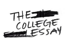 The College Essay The College Essay Why Those 500 Words Drive Us Crazy