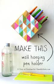 how to make a modern wall hanging pen holder remodelaholic