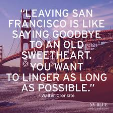 San Francisco Quotes Enchanting 48 San Francisco Quotes 48 QuotePrism